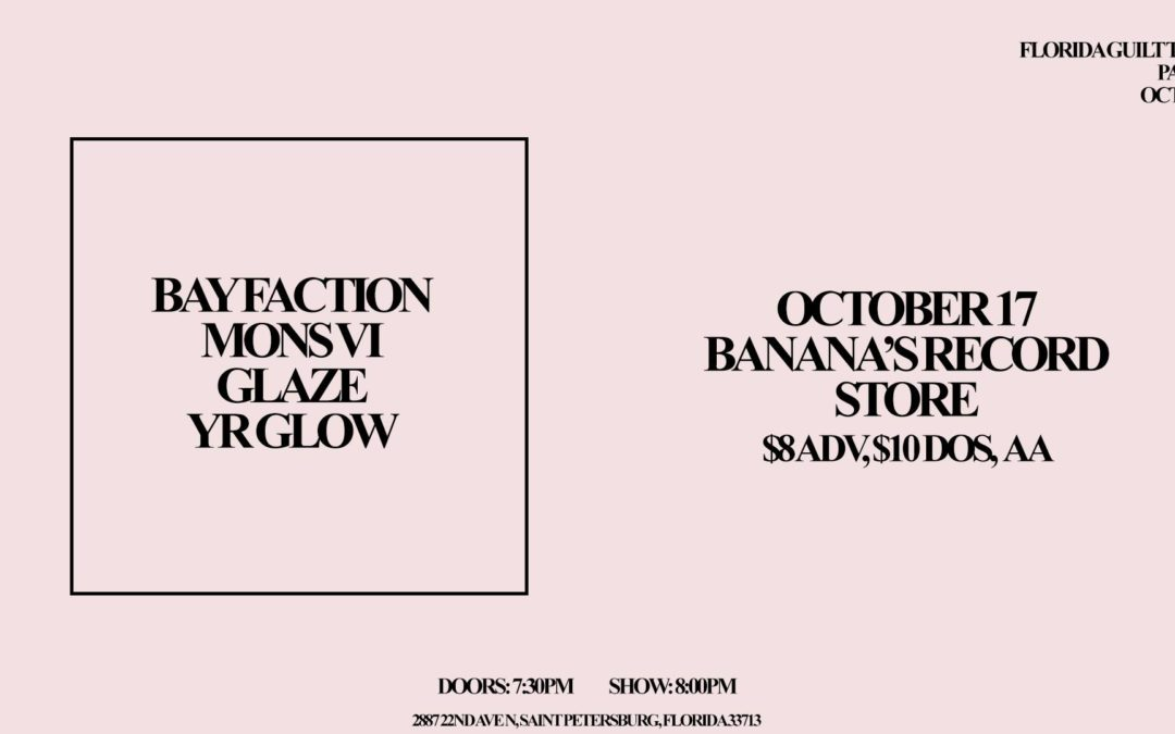 Bay Faction, Mons Vi, Glaze, Yr Glow at Banana's Record Store