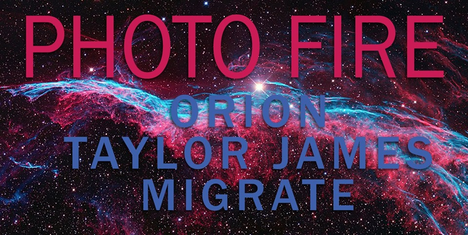 Photo Fire, Orion, Taylor James, Migrate at Bananas