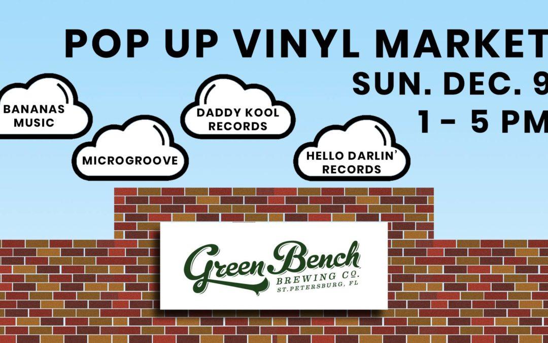 Pop Up Vinyl Market at Green Bench